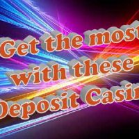 Get the most out of theses 5 deposit casino bonuses
